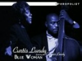 Curtis Lundy - Blue Woman (feat. Carmen Lundy)