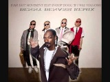 Far East Movement feat Snoop Dogg - If I Was You(OMG) (Benny Benassi Remix)Lu!Gs Exclusive