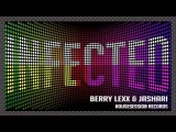 Berry Lexx &amp Jashari - Infected (Original Mix) coming soon!!!