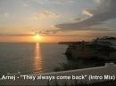Arnej - They always come back (Intro Mix)