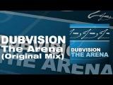 DubVision - The Arena (Original Mix)