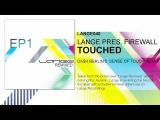 Lange pres. Firewall - Touched (Dash Berlin's