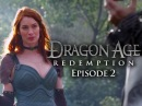 Dragon Age: Redemption – Cairn (Episode 2) ft. Felicia Day