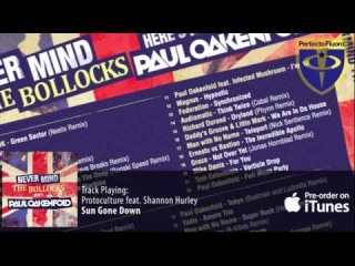 Nevermind The Bollocks... Here's Paul Oakenfold - Pre-order now!