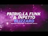 Patric La Funk &amp Inpetto - Blizzard Teaser