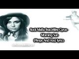 Rock Mafia feat. Miley Cyrus Morning Sun (Pimps and Hos) Lyrics