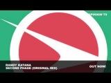 Randy Katana - Second Phase (Original Mix)