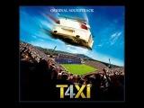 T4xi (Taxi 4) Soundtrack - 13 Mafia K1 Fry - On Vous Gene