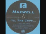 Maxwell - Til The Cops... (Quentin Harris Vocal Mix) - YouTube