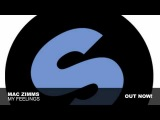 Mac Zimms - My Feelings (Original Mix)