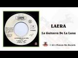 Laera - La Guitarra De La Luna (Radio Mix)
