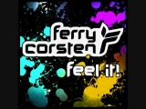 Ferry Corsten Feel It