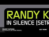 Randy Katana - In Silence (Setrise Remix)