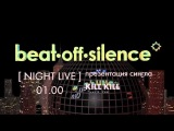 141011 High Voltage Disco vol.1 Beat-Off-Silence (night live) MSTRSK