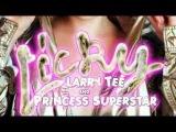 Larry Tee &amp Princess Superstar - Licky (Herv