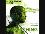 Vast Vision feat. Fisher - Everything (Aly &amp Fila Remix) (FSOE001) (Vocal Trance Top 100 2009)