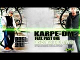 Karpe-DM Feat. Past One - Discover the Power