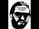 Steve Angello & Alex Metric - Android (Original Mix) FULL VERSION APRIL 2011