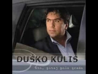 Dusko Kulis - Ustaj sine majka zove