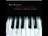 BOB BALDWIN-prodigious