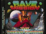 Rave Mission - The Dream Edition