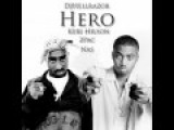 Nas feat. 2Pac &amp Keri Hilson - Hero (DJHellrazor remix)