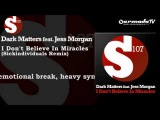 Dark Matters feat. Jess Morgan - I Don't Believe in Miracles (Sickindividuals Vocal Remix)