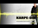 Karpe-DM - Downunder 2011 ( DJ Tool )