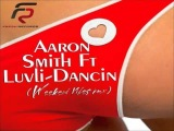 Aaron Smith feat. Luvli - Dancin (Weekend Vibes Remix)