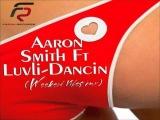 Aaron Smith feat. Luvli - Dancin (Weekend Vibes Remix)