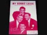 The Ames Brothers - My Bonnie Lassie (1955)