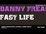 Danny Freakazoid, Strobe &amp Nene Dasile - Fast Life (Original Mix)