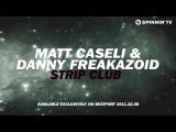 Matt Caseli &amp Danny Freakazoid - Strip Club