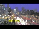 Matthew 514-16 (Shine)