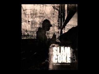 Slam Coke - First Cookie (Feat. Monsieur Po)