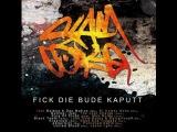 Slam Coke feat. The World - Fick Die Bude Kaputt