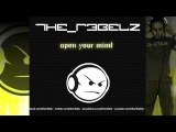 THE R3BELZ - Open your mind