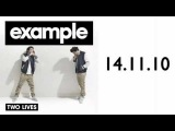 Example - Two Lives (Wez Clarke Remix)