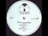 Fire Hazard - Sexy Thing
