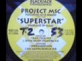SPEED GARAGE - PROJECT MSC FEATURING CE CE ROGERS - SUPERSTAR - (Xen Mantra Delirium Dub)