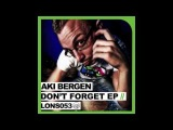 Official - Aki Bergen 'Don't Forget The Pianist' (Original Club Mix)