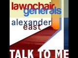 LawnChair Generals &amp Alexander East - Talk To Me (Giom's Mix)
