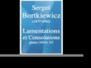 Сергей Борткевич : Жалобы и Утешения, для ф-но (1914) 2/2