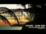 Chicane - Going Deep (VillaNaranjos Remix)