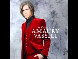 Amaury Vassili - Dietro l'amore