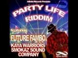 Party Life Riddim june 2011 Mega-mix HardCore by GaCek Killah