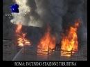 ROMA INCENDIO STAZIONE TIBURTINA