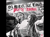 DJ M.E.G. Feat. Timati - Party Animal (Mike Candys Radio Edit)