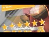 B.Vivant - House Muzik Full Pack.m4v
