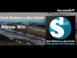 Dark Matters feat. Ana Criado - The Quest Of A Dream (Fallen Feathers Album Preview)